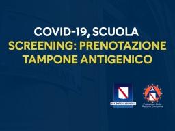 COVID-19, SCREENING-SCUOLA: PRENOTAZIONE TAMPONE ANTIGENICO